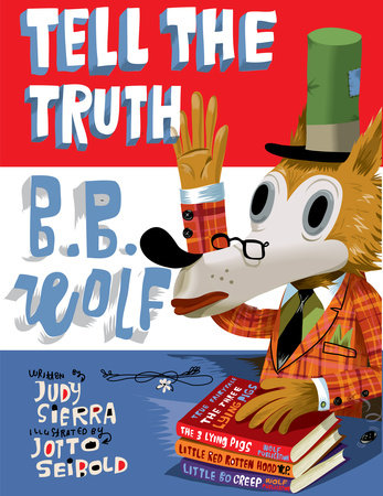 Tell the Truth, B.B. Wolf by