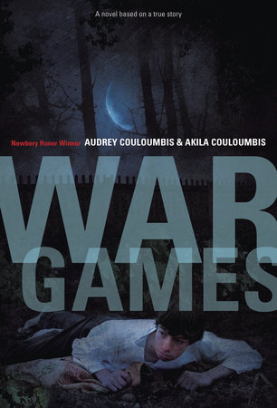 War Games by Akila Couloumbis and Audrey Couloumbis