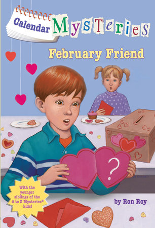 Calendar Mysteries #2: February Friend by