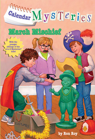 Calendar Mysteries #3: March Mischief by