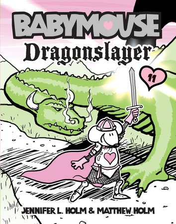 Babymouse #11: Dragonslayer by