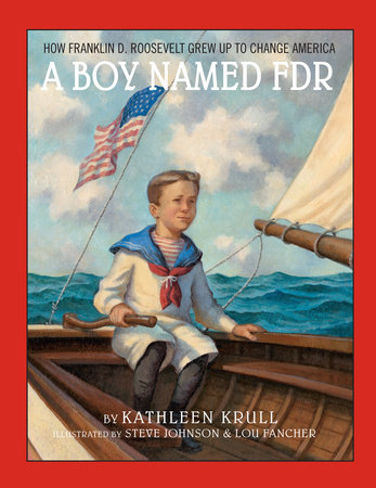 A Boy Named FDR by Kathleen Krull