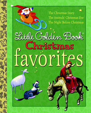 Little Golden Book Christmas Favorites by Jane Werner, Clement C. Moore and Gale Wiersum