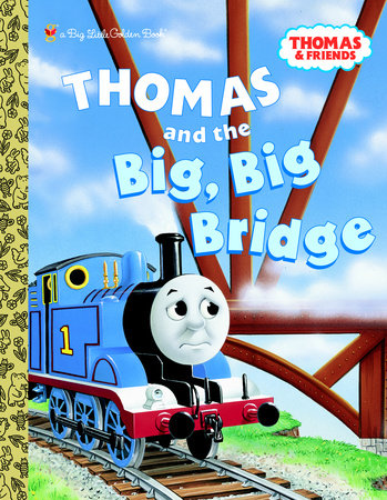Thomas and the Big Big Bridge (Thomas & Friends) by