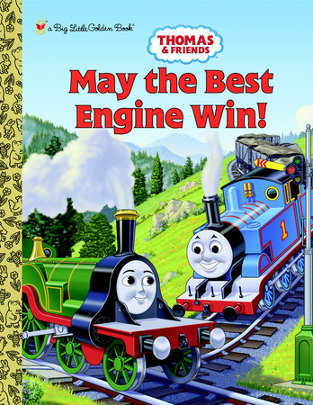 Thomas and Freinds: May the Best Engine Win (Thomas & Friends) by