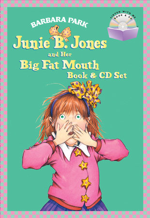 Junie B. Jones and Her Big Fat Mouth Book & CD Set by Barbara Park