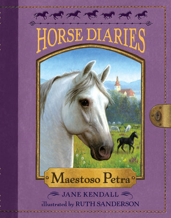 Horse Diaries #4: Maestoso Petra by Jane Kendall
