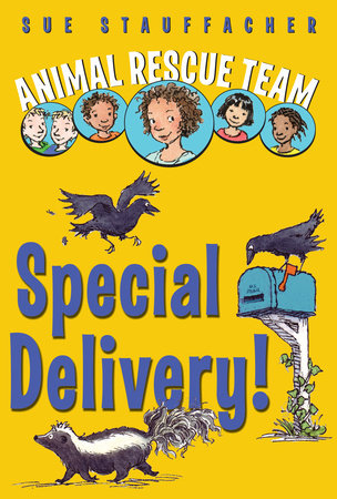 Animal Rescue Team: Special Delivery! by