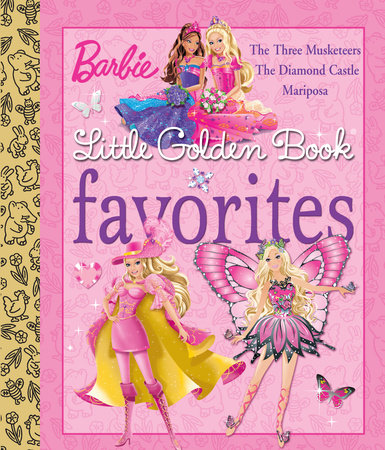 Barbie Little Golden Book Favorites (Barbie) by Mary Man-Kong