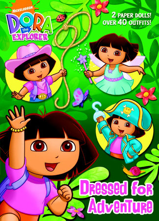 Dressed for Adventure (Dora the Explorer) by Golden Books