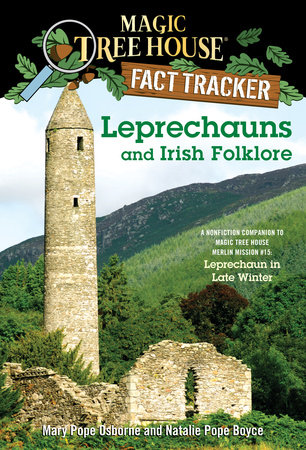 Magic Tree House Fact Tracker #21: Leprechauns and Irish Folklore by