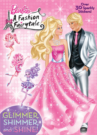 Glimmer, Shimmer, and Shine! (Barbie) by