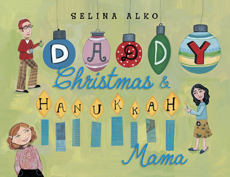 Daddy Christmas and Hanukkah Mama by