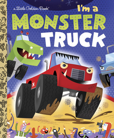 I'm a Monster Truck by