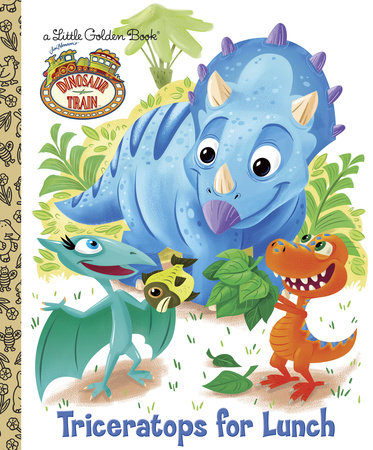 Triceratops for Lunch (Dinosaur Train) by