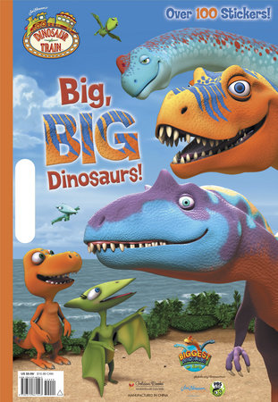 Big, BIG Dinosaurs (Dinosaur Train) by