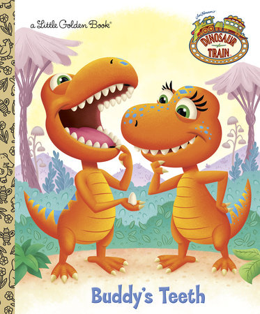 Buddy's Teeth (Dinosaur Train) by Golden Books