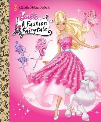 Barbie: Fashion Fairytale (Barbie) by