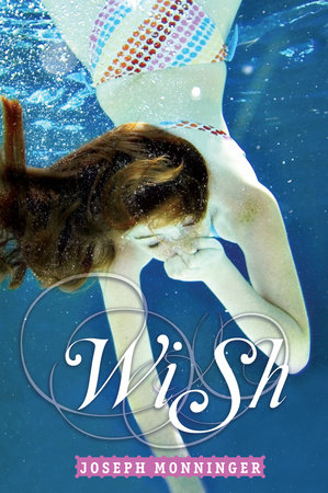 Wish by Joseph Monninger