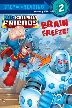 Brain Freeze! (DC Super Friends) by