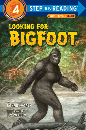 Looking for Bigfoot by Bonnie Worth
