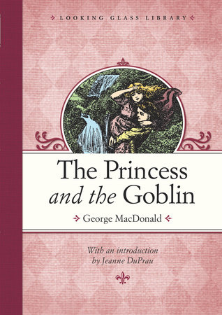 The Princess and the Goblin by