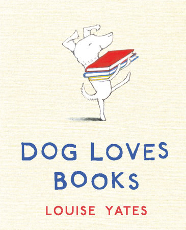 Dog Loves Books by