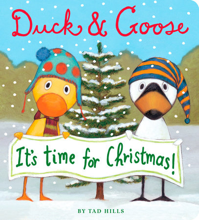 Duck & Goose, It's Time for Christmas! by