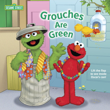Grouches Are Green (Sesame Street) by Naomi Kleinberg