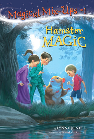 Hamster Magic by Lynne Jonell
