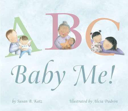 ABC, Baby Me! by Susan B. Katz