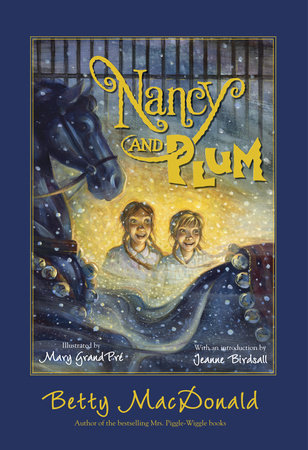 Nancy and Plum by