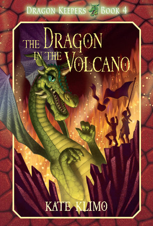 Dragon Keepers #4: The Dragon in the Volcano by