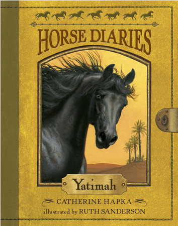 Horse Diaries #6: Yatimah by Catherine Hapka