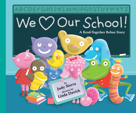 We Love Our School! by