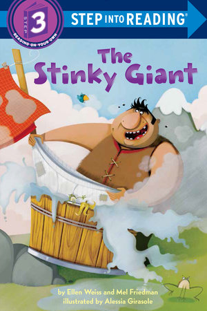 The Stinky Giant by Ellen Weiss and Mel Friedman
