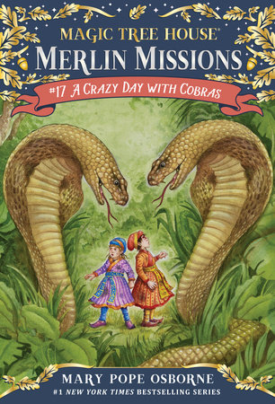 Magic Tree House #45: A Crazy Day with Cobras by Mary Pope Osborne