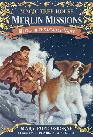 Magic Tree House #46: Dogs in the Dead of Night by
