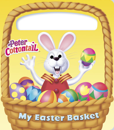 My Easter Basket (Peter Cottontail) by Golden Books