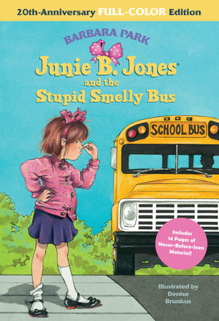 Junie B. Jones and the Stupid Smelly Bus: 20th-Anniversary Full-Color Edition (Junie B. Jones)
