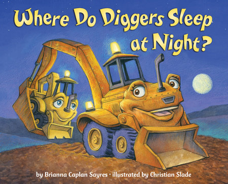 Where Do Diggers Sleep at Night? by