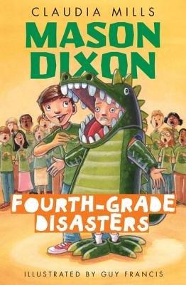 Mason Dixon: Fourth-Grade Disasters by