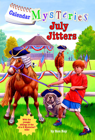 Calendar Mysteries #7: July Jitters by