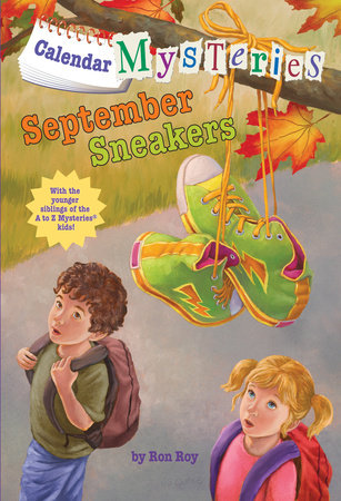 Calendar Mysteries #9: September Sneakers by Ron Roy