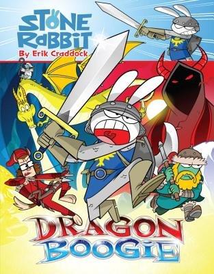 Stone Rabbit #7: Dragon Boogie