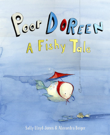 Poor Doreen: A Fishy Tale by Sally Lloyd-Jones