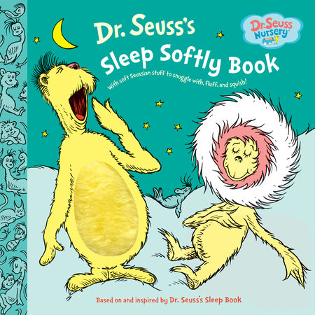 Dr. Seuss's Sleep Softly Book by