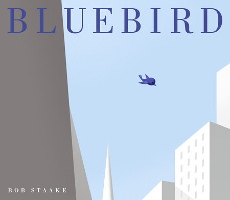 Bluebird by Bob Staake