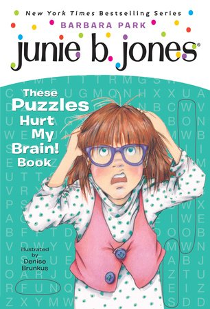 Junie B.'s These Puzzles Hurt My Brain! Book (Junie B. Jones) by