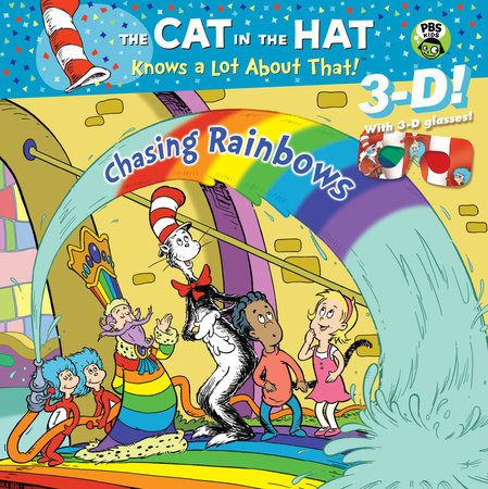 Chasing Rainbows (Dr. Seuss/Cat in the Hat) by